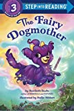 img - for The Fairy Dogmother (Step into Reading) book / textbook / text book