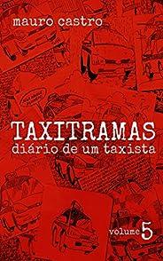 TAXITRAMAS: Diário de um taxista