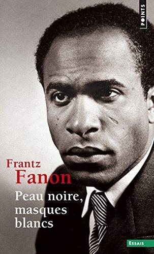 Peau Noire, Masques Blancs by Frantz Fanon (2001-02-10)