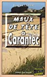 Maux de tête à Carantec par Le Mer