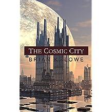 The Cosmic City (The Stolen Future Book 3)