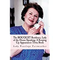 Bouquet Residence, Lady of the House Speaking: A Keeping Up Appearances Trivia Book
