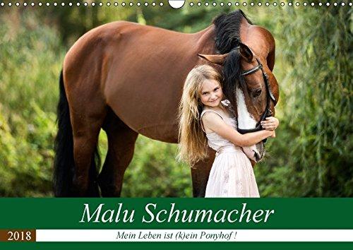 Malu Schumacher Mein Leben ist (k)ein Ponyhof ! (Wandkalender 2018 DIN A3 quer): Eine Fotoauswahl vom Sommer 2017 zeigt hier Malu Schumacher und ihre ... (Monatskalender, 14 Seiten ) (CALVENDO Tiere)