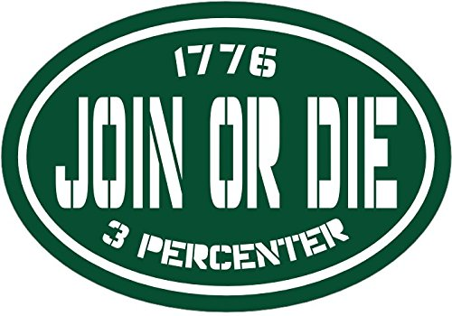 Patriotic Bumper Sticker WickedGoodz Oval Green Vinyl Join or Die 3/% Decal Perfect Conservative Gift