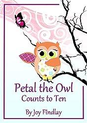 Children's Book - Petal the Owl Counts to Ten