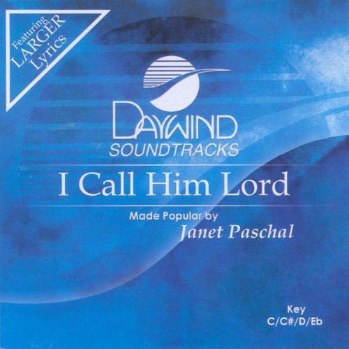 - I Call Him Lord [Accompaniment/Performance Track]