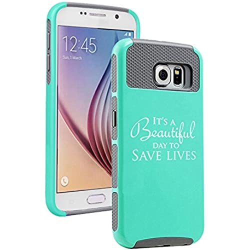 Samsung Galaxy S7 Shockproof Impact Hard Soft Case Cover It's A Beautiful Day To Save Lives (Teal Gray) Sales