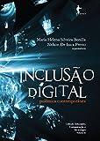 Inclusão digital: polêmica contemporânea (Portuguese Edition)