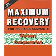 Maximum Recovery Workers Compensation