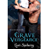Grave Vengeance (The Grave Series Book 3)