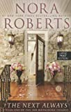 The Next Always, Nora Roberts, 1594134944