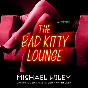 The Bad Kitty Lounge Audiobook