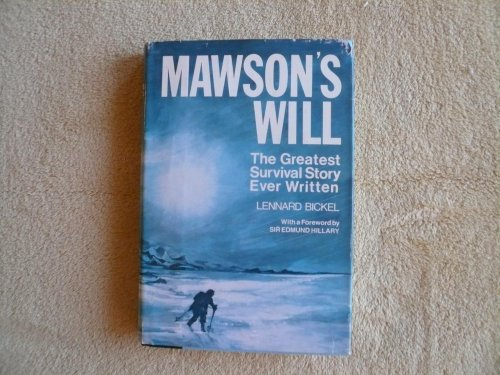 Mawson's Will: The Greatest Survival Story Ever Written