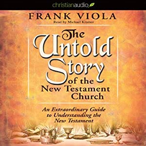 The Untold Story of the New Testament Audiobook