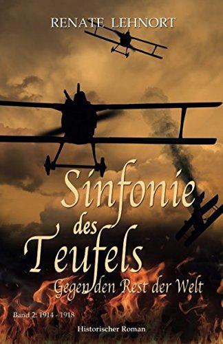Sinfonie des Teufels – Gegen den Rest der Welt: Band 2: 1914 - 1918