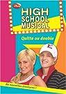 High School Musical, Tome 5 : Quitte ou double par Grace