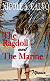 the ragdoll and the marine a memoir