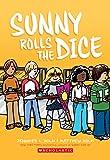 Sunny Rolls the Dice