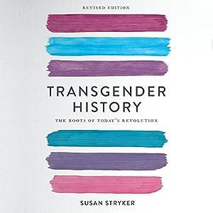 Transgender History, Second Edition Audiobook