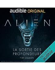 Alien - La sortie des profondeurs - Série complète