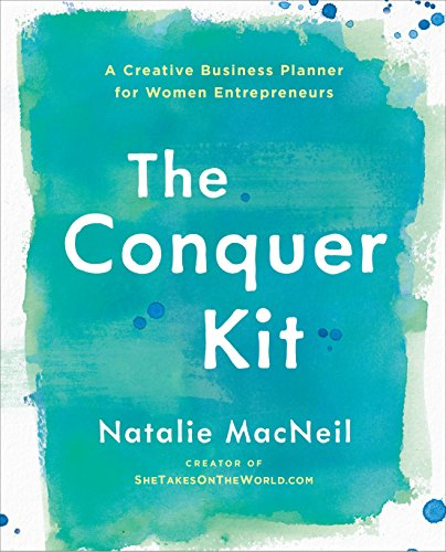 Pdf Business The Conquer Kit: A Creative Business Planner for Women Entrepreneurs (The Conquer Series)