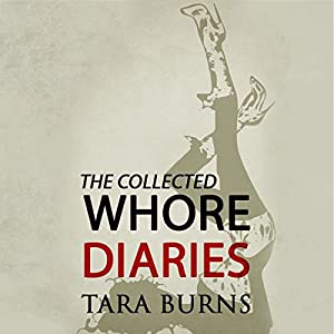 The Collected Whore Diaries Audiobook