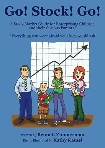 Go! Stock! Go! A Stock Market Guide for Enterprising