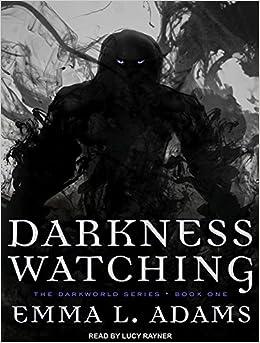 Book Darkness Watching (Darkworld)