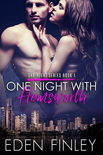 One Night with Hemsworth (One Night Series Book 1)