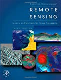 Remote Sensing, Third Edition: Models and Methods for Image Processing