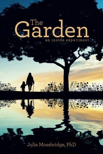 Read Online The Garden: an inside experiment ebook