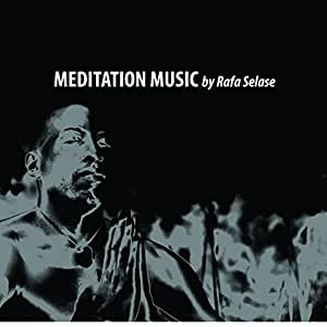 """Meditation Music By Rafa Selase With Guided Meditation Booklet """"Meditating, Relaxing, Soothing Sounds For Mind, Body & Soul"""" Instrumental Calming, Relaxation Piano Music CD also for Massage & Healing"""