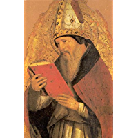 St. Augustine: Of the Good of Marriage, and On Marriage and Concupiscence (Books 1 & 2)