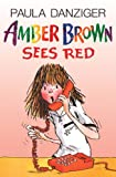 Amber Brown Sees Red, Paula Danziger, 0613094425