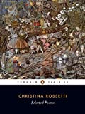 Rossetti - Selected Poems, Christina Rossetti, 0140424695