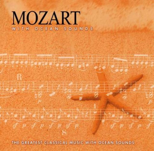 Mozart With Ocean Sounds by Direct Source Label