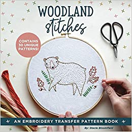 89062a39d Amazon.com  Woodland Stitches  An Embroidery Transfer Pattern Book With  Inspirational Quotes and Woodland Designs (9781948209465)  Stacie  Bloomfield  Books