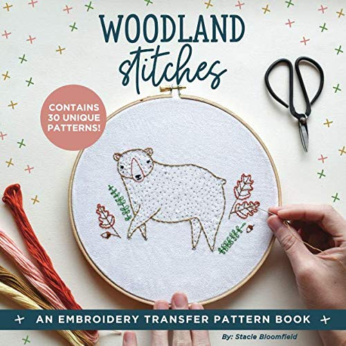 (Woodland Stitches: An Embroidery Transfer Pattern Book With Inspirational Quotes and Woodland Designs)