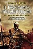 img - for Il tradimento del centurione (Italian Edition) book / textbook / text book