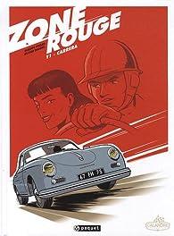 Zone Rouge, tome 1 : Carrera par Philippe Pinard