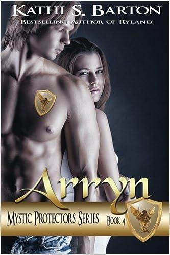 Arryn: Mystic Protectors Series: Volume 4