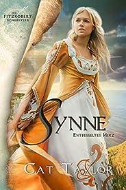 Synne - Entfesseltes Herz (Die Fitzrobert-Schwestern 2) (German Edition)