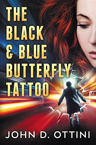 The Black & Blue Butterfly Tattoo by [Ottini, John D.]