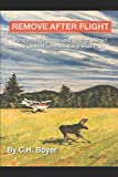 Remove After Flight: Humorous flying tales and