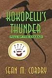 Kokopelli's Thunder, Sean M. Cordry, 1491719818