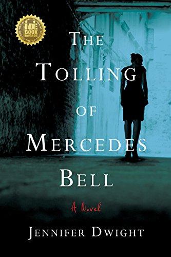 The Tolling of Mercedes Bell: A Novel - Survivor Bell