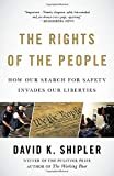 img - for The Rights of the People: How Our Search for Safety Invades Our Liberties book / textbook / text book