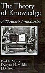The Theory of Knowledge: A Thematic Introduction (American History)
