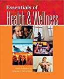 Essentials of Health and Wellness