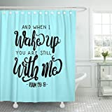 Breezat Shower Curtain When I Wake Up You Are Still with Me Hand Lettered Quote Inspirational Wall Modern Calligraphy Bible Waterproof Polyester Fabric 72 x 72 Inches Set with Hooks